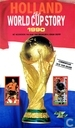 Holland the World Cup Story 1990