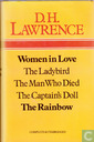 Women in love - The Ladybird - The man who died - The captain's doll - The rainbow