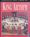 The life and times of King Arthur