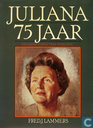 Juliana 75 jaar