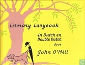 Literary larycook in Dutch and Double Dutch