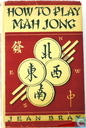 How to Play Mah Jong