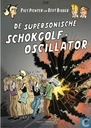 De supersonische schokgolf-oscillator