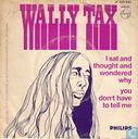 Disques vinyl et CD - Tax, Wally - I Sat and Thought and Wondered Why