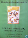 Persian Painting of the Fifteenth Century
