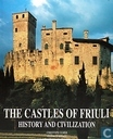 The Castles of Friuli