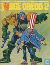 The Chronicles of Judge Dredd 2