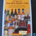 25 Years of the Mini Bottle Club