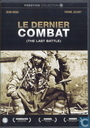 Le dernier combat / The Last Battle