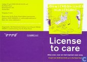 License to care