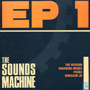 The Sounds Machine EP1