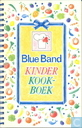 Blue Band Kinder Kookboek