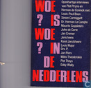 Woe?is woe? in de nedderlens