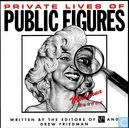 Private Lives of Public Figures