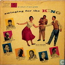 Swinging for the King; an album of jazz greats