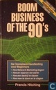 Boom business of the 90's