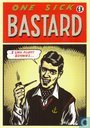 "B002870 - EK Comics ""One Sick Bastard"""