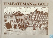 H.M. Bateman on Golf