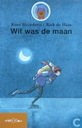 Wit was de maan