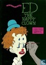 Ed the happy clown – The definitive Ed book