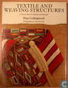 Textile and Weaving Structures