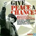 Give Peace A Chance!: 15 Anti-War and Protest Classics Dedicated to John Lennon