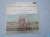 Handel - Watermusic - Music for the Royal Fireworks