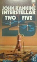 Interstellar Two-Five