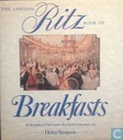 The London Ritz Book of Breakfasts