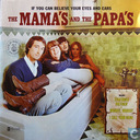 Disques vinyl et CD - Mamas & The Papas, The - If You Can Believe Your Eyes and Ears