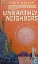 Unearthly Neighbours