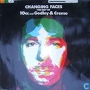 Changing Faces (The Best of 10cc and Godley & Creme)