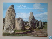Carnac and the Megalithic Monuments of the Morbihan