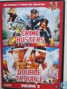 Crime Busters + Double Trouble