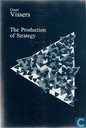 The production of strategy