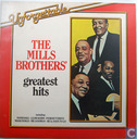 The Mills Brothers Greatest Hits