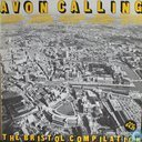 Avon Calling - The Bristol Compilation