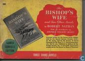 The bishop's wife and two other novels