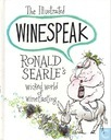 The Illustrated Winespeak – Ronald Searle's Wicked World of Winetasting