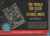 The world, the flesh and father Smith