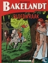 Comic Books - Bakelandt - Bloedwraak