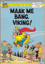Comic Books - Hultrasson - Maak me bang, Viking!