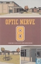 Optic Nerve 8