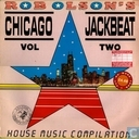 Rob Olson's Chicago Jack Beat Vol. Two - The House that Jack Built