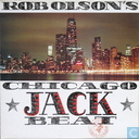 Rob Olson's Chicago Jack Beat - The True Picture of House