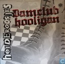 Damclub Hooligan