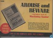 Arouse and beware
