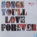 Songs You'll Love Forever