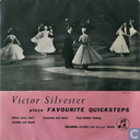 Victor Silvester plays Favourite Quicksteps