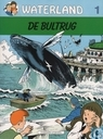 Bandes dessinées - Waterland - De bultrug